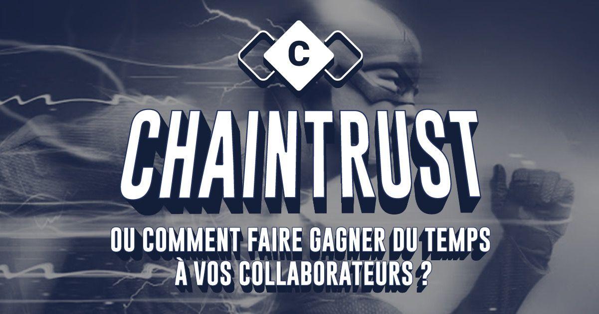Chaintrust-meilleur-ami-du-collaborateur